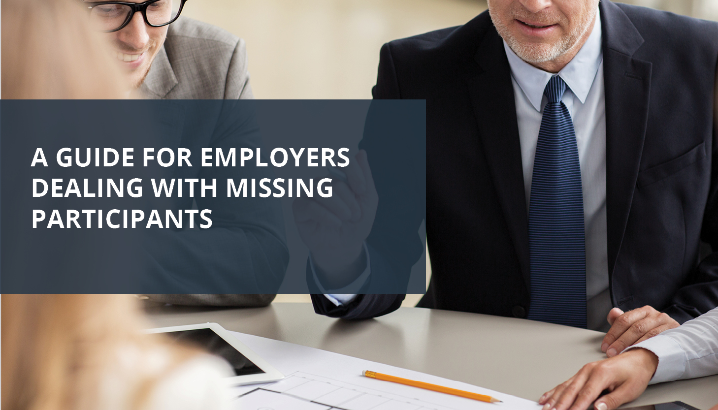 RPM Q3 2018_Pulse Image_Blog Article 1_ A Guide for Employers Dealing with Missing Participants